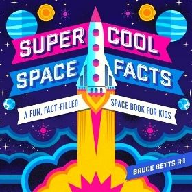 Super Cool Space Facts Book