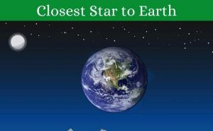 Closest Star to Earth